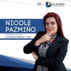Nicole Pazmiño Dobronski Ejecutiva Servicio al Cliente Asistencia Médica y Vida  593 99 847 3755 npazminio@glaubengroup.com