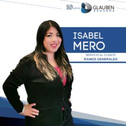 María Isabel Mero Ejecutiva Servicio al Cliente Ramos Generales  593 95 892 8688 operaciones.generales@glaubengroup.com