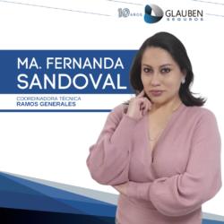 Ma. Fernanda SandovalCoordinadora Técnica  Ramos Generales  593 99 548 0346 msandoval@glaubengroup.com