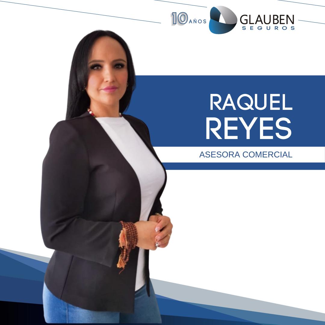 Raquel Reyes - Asesora Comercial